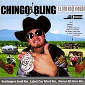 El Mero Chingon by Chingo Bling
