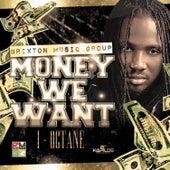 Money We Want - Single by I-Octane