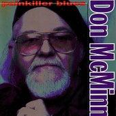 Painkiller Blues by Don McMinn