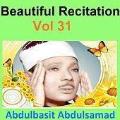 Beautiful Recitation, Vol. 31 (Quran - Coran - Islam) by Abdul Basit Abdul Samad
