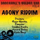 Dancehall Golden Era, Vol.4 - Agony Riddim by Various Artists
