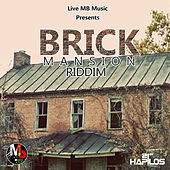 Brick Mansion Riddim by Various Artists