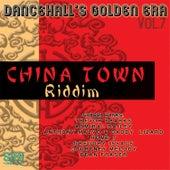 Dancehall Golden Era, Vol.7 - China Town Riddim by Various Artists