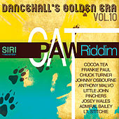 Dancehall Golden Era, Vol.10 - Cat Paw Riddim by Various Artists