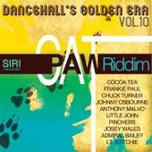 Dancehall Golden Era, Vol.10 - Cat Paw Riddim by Various Artists