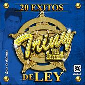20 Exitos de Ley by Triny Y La Leyenda