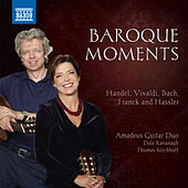 Baroque Moments by Amadeus Guitar Duo