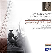 Bach, J.C.F.: Secular Cantatas by Various Artists