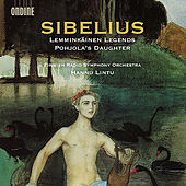 Sibelius: Lemminkäinen Legends & Pohjola's Daughter by Radion sinfoniaorkesteri