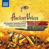 Richard Danielpour: Ancient Voices by Various Artists