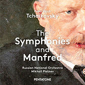 Tchaikovsky: The Symphonies & Manfred by Russian National Orchestra