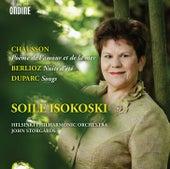 Chausson: Poème de l'amour et de la mer - Berlioz: Les nuits d'été - Duparc: Songs by Soile Isokoski