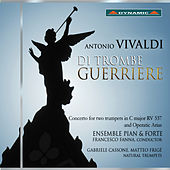 Vivaldi: Di trombe guerriere by Various Artists
