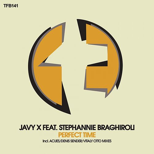 Perfect Time (feat. Stephannie Braghiroli) by Javy X