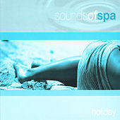 Sounds of Spa: Holiday by Various Artists