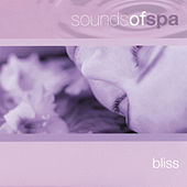 Sounds of Spa: Bliss by Various Artists