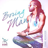 Boring Man by Chino