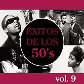 Éxitos de los 50's, Vol. 9 by Various Artists