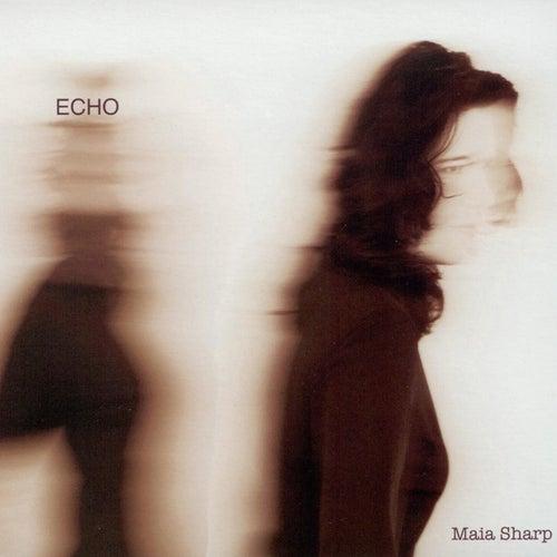 Echo by Maia Sharp