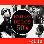 Éxitos de los 50's, Vol. 10 von Various Artists