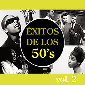 Éxitos de los 50's, Vol. 2 by Various Artists