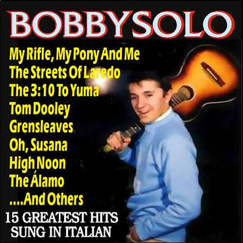 Bobby Solo - Songs of the West by Bobby Solo