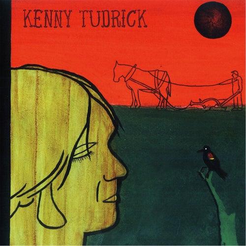 Kenny Tudrick by Kenny Tudrick