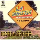 Directo a los Exitos by La Dinastia De Tuzantla Mich