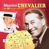 Ses 50 succès essentiels by Maurice Chevalier