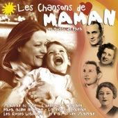 Les chansons de Maman (et aussi de Papa) by Various Artists