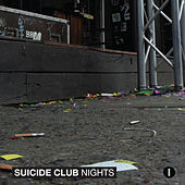 Suicide Club Nights I by Various Artists