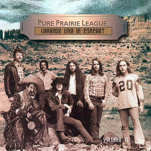 Legends Live In Concert Vol. 11 by Pure Prairie League
