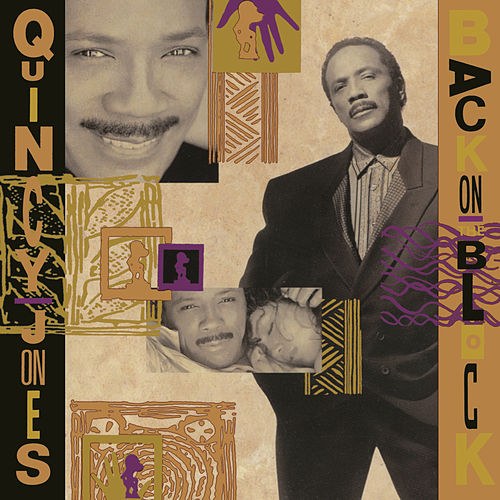 Back On The Block by Quincy Jones