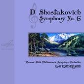 Shostakovich: Symphony No. 6 by Moscow State Philharmonic Symphony Orchestra