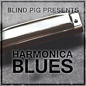 Blind Pig Presents: Harmonica Blues von Various Artists
