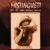 Ses 50 plus beaux succès by Mistinguett