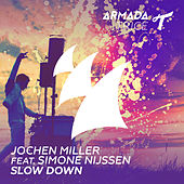 Slow Down by Jochen Miller