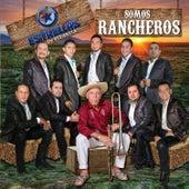 Somos Rancheros by Estrellas De Tuzantla