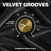 Velvet Grooves Volume Nocturne by Various Artists