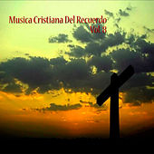 Cristianas del Recuerdo, Vol. 8 by Various Artists