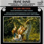 Danzi: Music for Clarinet & Orchestra by Eduard Brunner