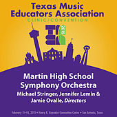 2015 Texas Music Educators Association (TMEA): Martin High School Symphony Orchestra [Live] by Martin High School Symphony Orchestra