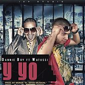 Y Yo by Danny Boy