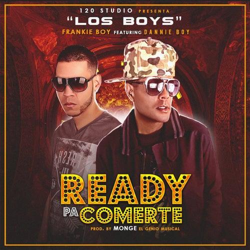 Ready Pa Comerte by Danny Boy