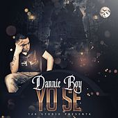 Yo Se by Danny Boy