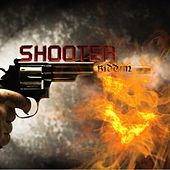 Shooter Riddim by Various Artists