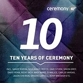 Ten Years of Ceremony by Various Artists