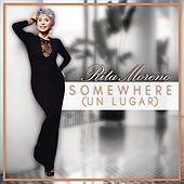 Somewhere (Un Lugar) by Rita Moreno