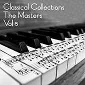 Classical Collections The Masters, Vol. 5 by Various Artists