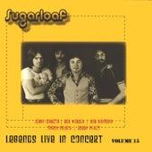Legends Live In Concert Vol. 15 by Sugarloaf